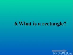 7.Formula perimeter of a rectangle ?