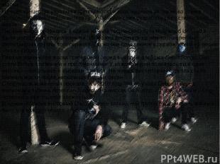 Маски На всех концертах участники группы носят маски, надевая их также во время