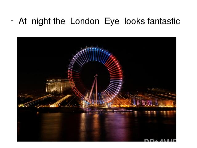 At night the London Eye looks fantastic