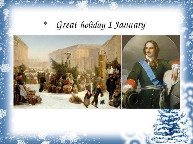 Great holiday 1 January