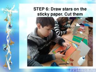 STEP 6: Draw stars on the sticky paper. Cut them