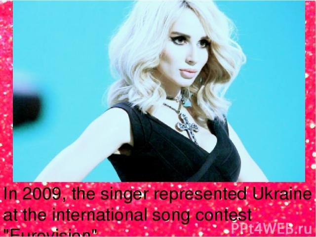 In 2009, the singer represented Ukraine at the international song contest