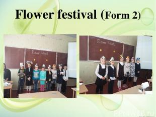 Flower festival (Form 2)