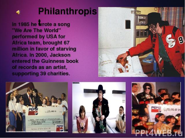 Philanthropist In 1985 he wrote a song