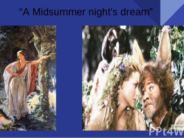 """А Midsummer night's dream"""