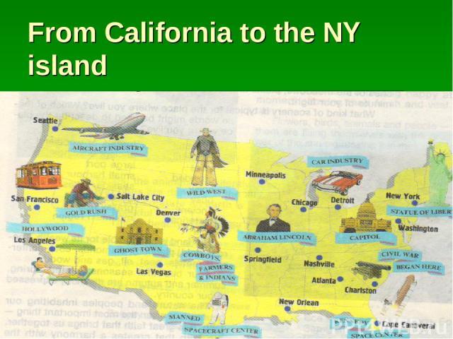 From California to the NY island