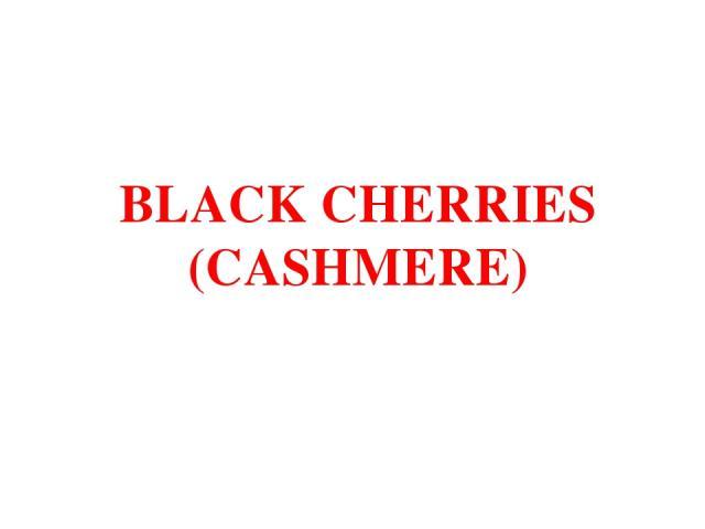 BLACK CHERRIES (CASHMERE)