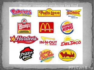 Popular companies producing fast food