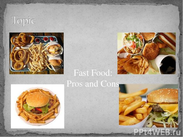 Fast Food: Pros and Cons