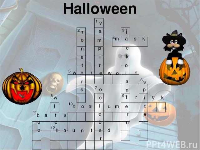 Halloween 2 1 3 4 6 9 7 10 8 11 12 5 m a s k w e r e w o l f t r i c k c o s t u m e b a t s h a u n t e d v a m p i r m o n s t r s j c k o a n r n s p d e r o c o b r w i c o o