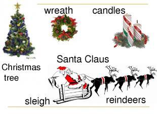 wreath candles Christmas tree Santa Claus sleigh reindeers