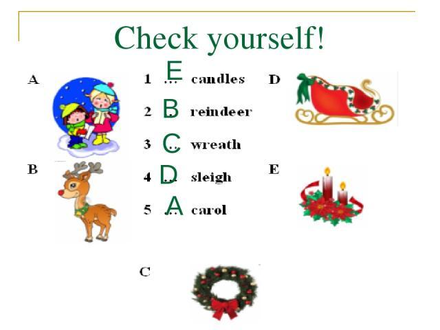 Check yourself! A B C D E