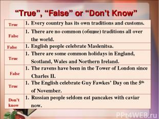 """True"", ""False"" or ""Don't Know"" True False False True False True Don't know Ever"