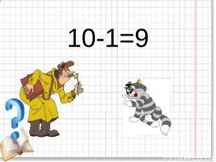 10-1=9
