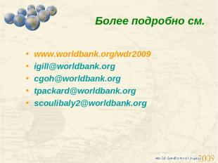 www.worldbank.org/wdr2009 igill@worldbank.org cgoh@worldbank.org tpackard@worldb