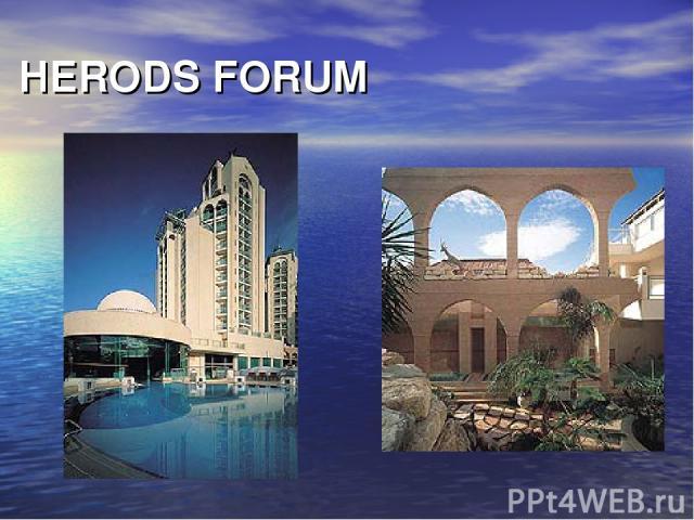 HERODS FORUM