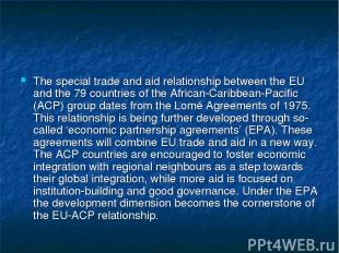 The special trade and aid relationship between the EU and the 79 countries of th