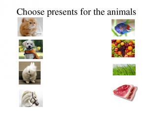 Choose presents for the animals