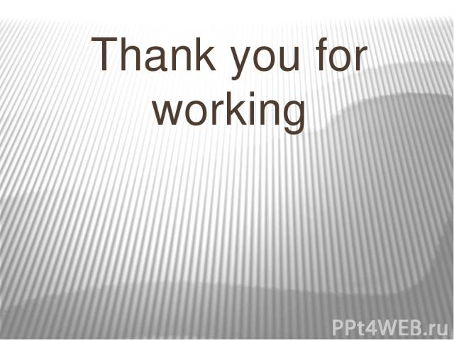 Thank you for working