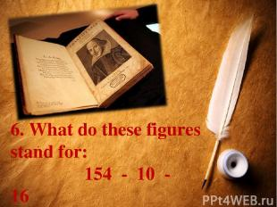 6. What do these figures stand for: 154 - 10 - 16 Что означают эти цифры в творч