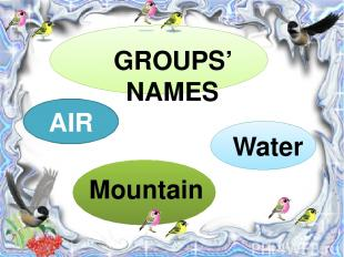 AIR GROUPS' NAMES Mountain Water