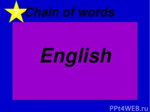 7 Chain of words English