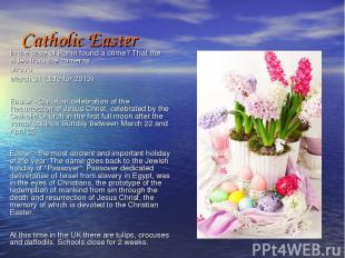 Catholic Easter In the case of Panin found a crime? That the video from the came