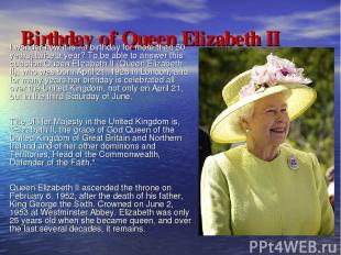 Birthday of Queen Elizabeth II I wonder how it is - a birthday for more than 50