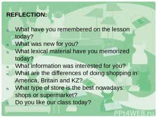 REFLECTION: What have you remembered on the lesson today? What was new for you?