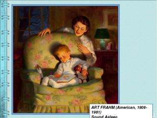 ART FRAHM (American, 1906-1981) Sound Asleep