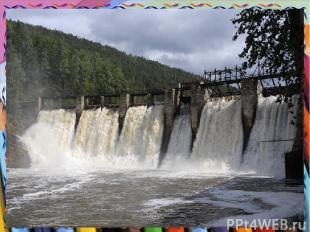 Гидроэлектростанции Электричество вырабатывается, когда вода приводит в движение
