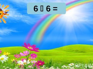 36 30 32 6 6 = 36 30 32