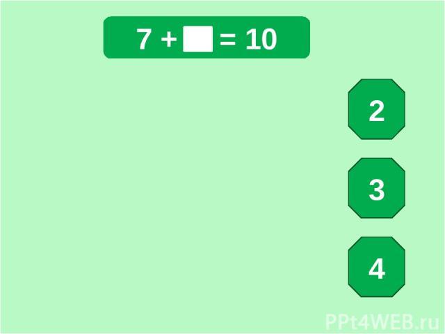 7 + = 10 2 3 4