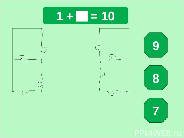 1 + = 10 9 8 7
