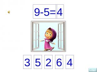 3 5 2 6 4 9-5= 4