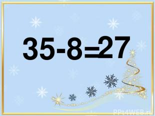35-8= 27