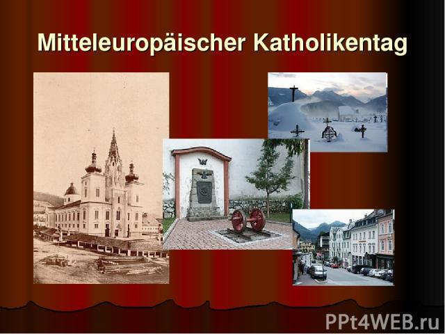 Mitteleuropäischer Katholikentag