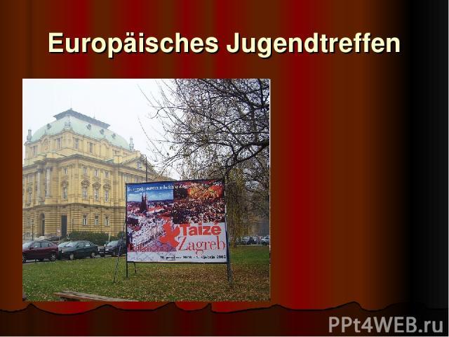 Europäisches Jugendtreffen