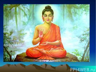 Религия: БУДДИЗМ Будди зм-религиозно философскоеучение о духовном пробуждении