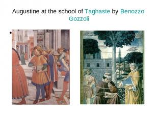 Augustine at the school of Taghaste by Benozzo Gozzoli т