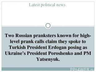 Latest political news Two Russian pranksters known for high-level prank calls cl