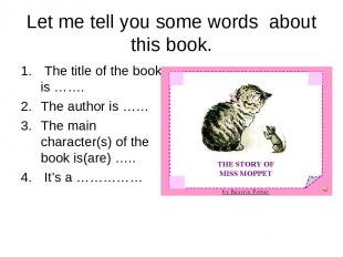Let me tell you some words about this book. The title of the book is ……. The aut