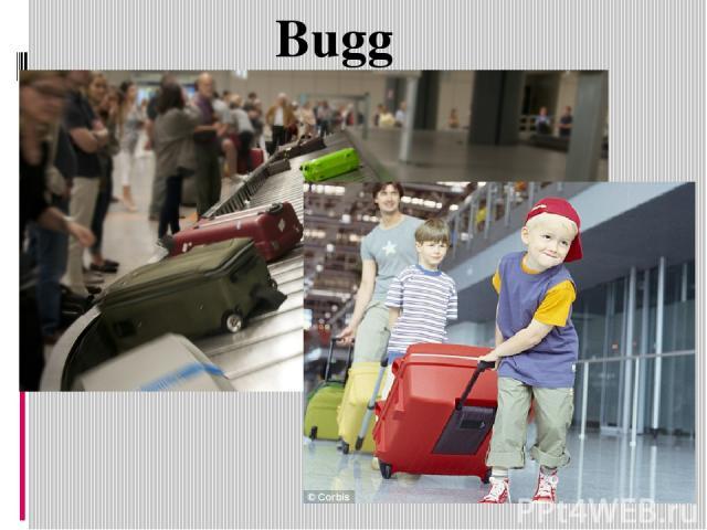 Buggage