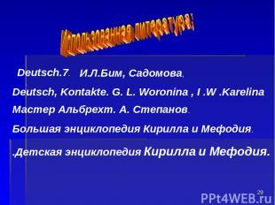 * . . Deutsch.7. Deutsch, Kontakte. G. L. Woronina , I .W .Karelina Мастер Альбр