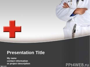 Presentation Title My name contact information or project description