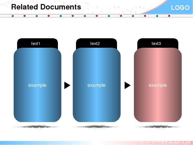 Related Documents example text1 example text2 example text3 Your company slogan LOGO