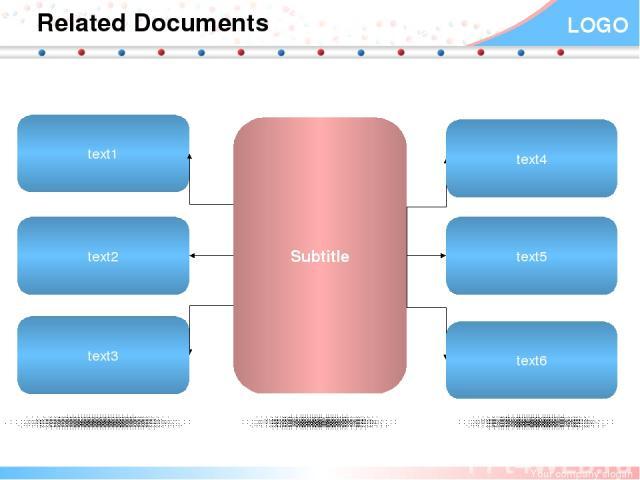 Related Documents text1 text2 text3 text4 text5 text6 Subtitle Your company slogan LOGO