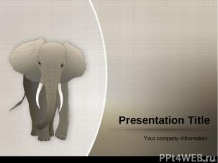 Presentation Title Your company information