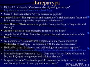 "Литература Richard E. Klabunde ""Cardiovascular physiology concepts"" http://www.o"