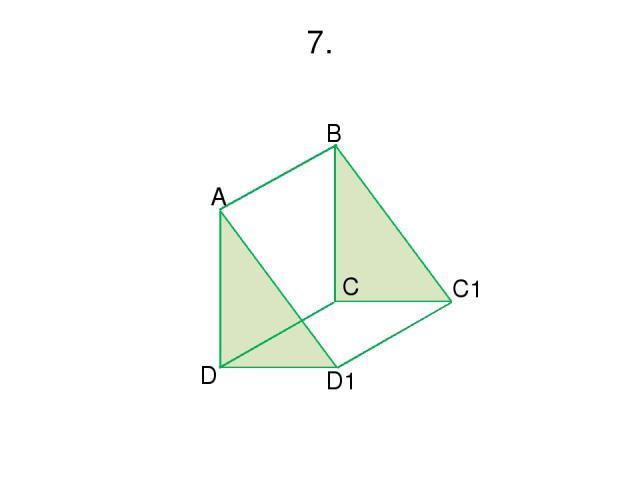 7. A D D1 B C C1